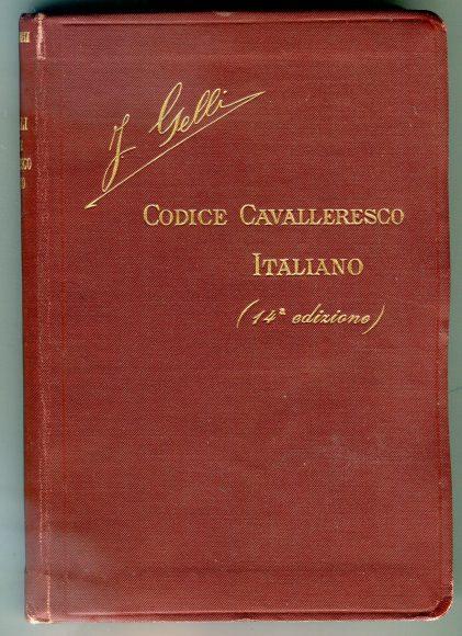 Jacopo Gelli, Codice cavalleresco italiano, 14a edizione, 1923